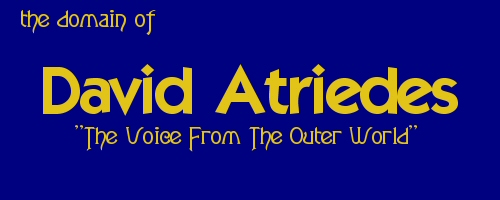 "David Atriedes:                                                                  Lias-al Gaib ~ The Voice From The Outer World         ""Atriedes"" is pronounced quadrisylabically.                                 4 Syllables: ""A-tri-ed-es"" (ah-trey-edd-es)"